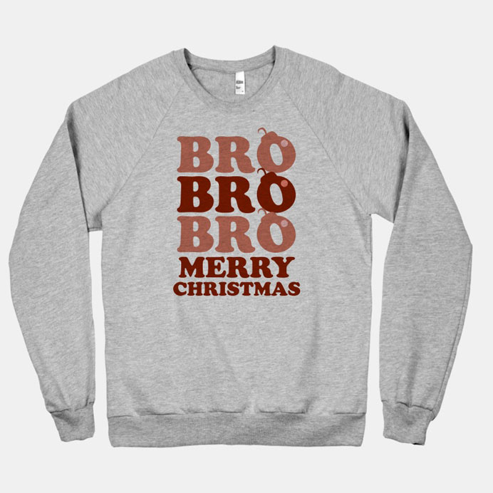 bro bro bro merry christmas design inspiration