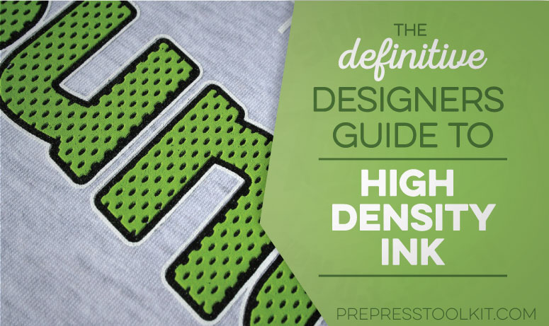 High density ink the definitive designers guide apparel creation