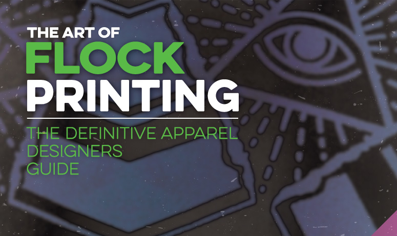 flock printing designers guide screenprint t-shirt design