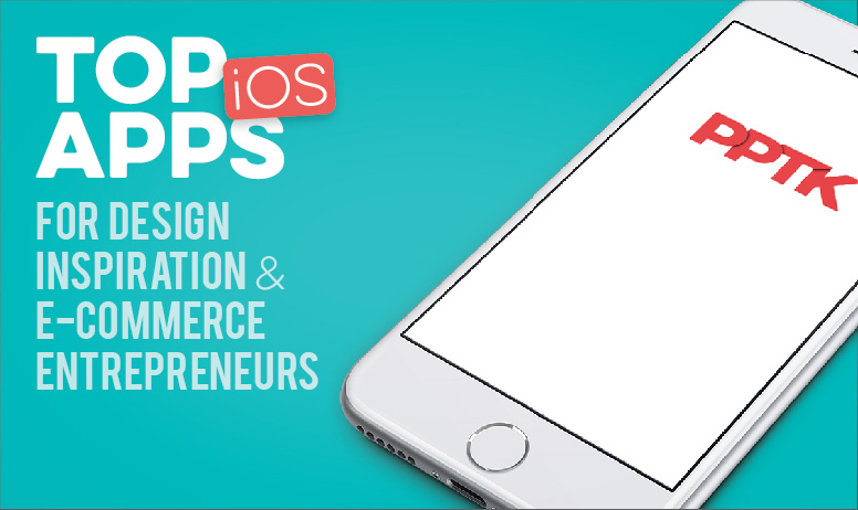 top iOS apps for design inspiration ecommerce entrepreneurs