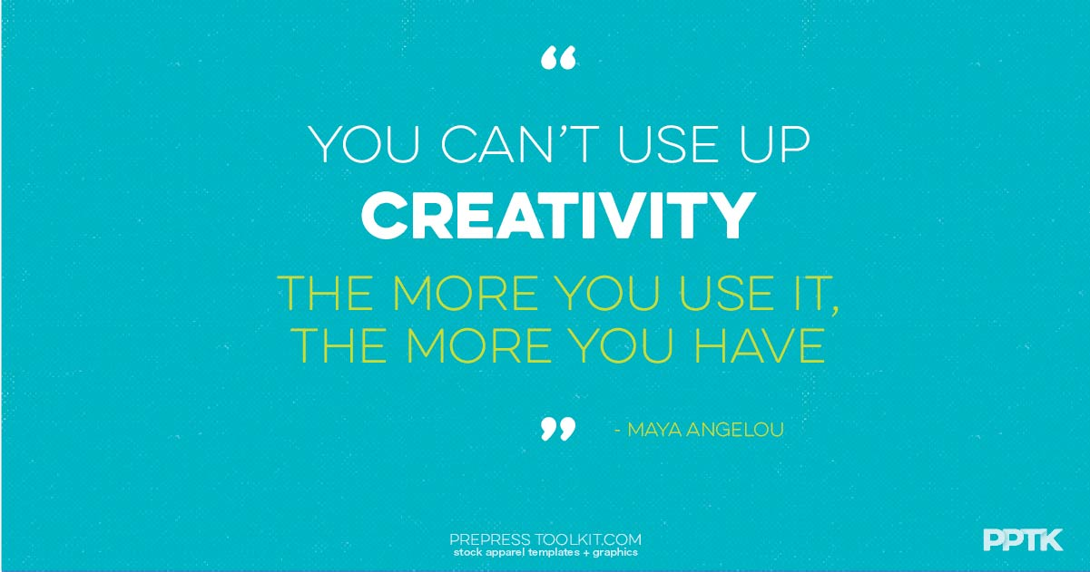 t-shirt design quote you cant use up creativity