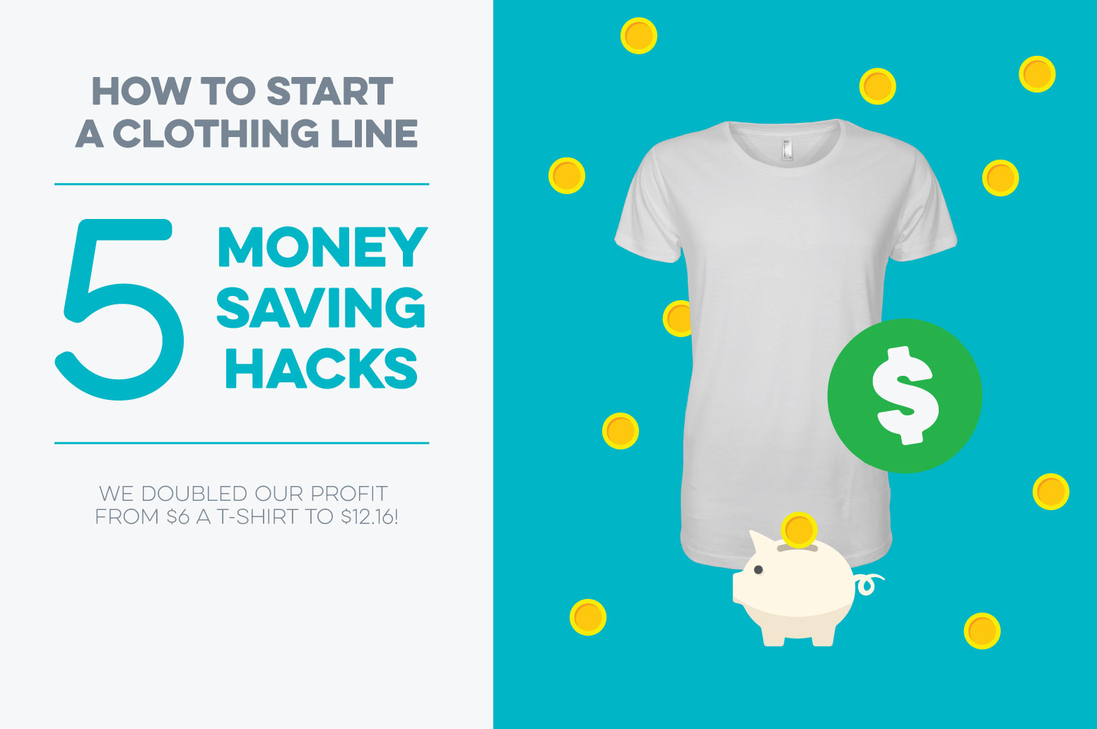How to start a clothing line – 5 money saving hacks